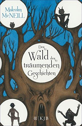 Der Wald der träumenden Geschichten (German Edition) ()