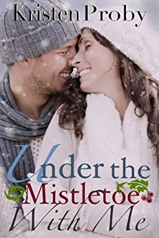 Under The Mistletoe With Me (With Me In Seattle) by [Proby, Kristen]