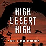 High Desert High | Steven Schindler