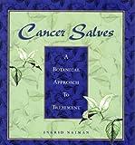 Cancer Salves, Ingrid Naiman, 1882834151