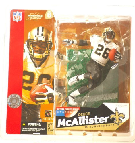 McFarlane Toys NFL Sports Picks Series 6 Action Figure Deuce McAllister (New Orleans Saints) White Jersey with No Eye Black Variant ()
