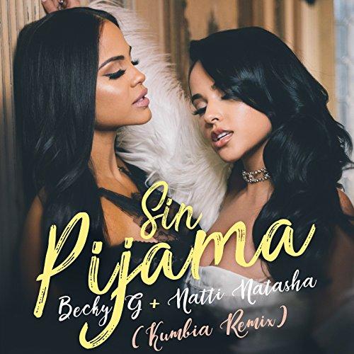 ... Sin Pijama (Kumbia Remix)
