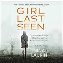 Girl Last Seen Audiobook by Nina Laurin Narrated by Vanessa Johansson