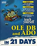 OLE DB and ADO in 21 Days, John Fronckowiak, 067231083X