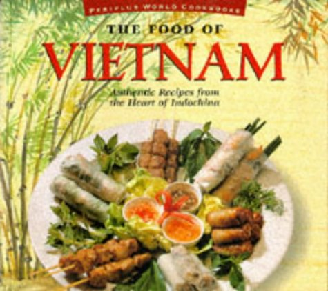 Food of Vietnam (P) (Food of the World Cookbooks)