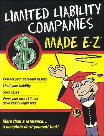 Limited Liability Companies Made _ Z (Made E-Z Guides): E-Z Legal ...