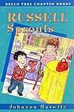 Russell Sprouts, Johanna Hurwitz, 0688166679
