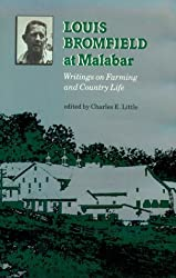 Louis Bromfield at Malabar: Writings on Farming and Country Life