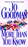 More Than You Know by  Jo Goodman in stock, buy online here