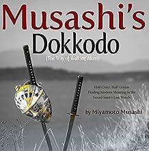 Musashi's Dokkodo Audiobook by Miyamoto Musashi Narrated by Kris Wilder
