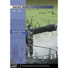 Saint John Fortifications, 1630-1956