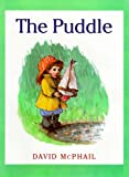 The Puddle, David M. McPhail, 0374361487