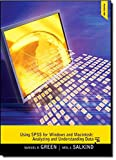 Using SPSS for Windows and Macintosh: Analyzing and Understanding Data (6th Edition)