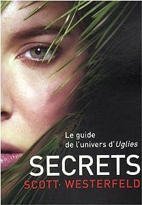 """Afficher """"Uglies n° 5 Secrets"""""""