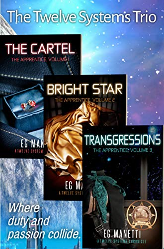 The Twelve Systems Trio: The Cartel, Bright Star, & Transgressions (The Twelve Sysetems Chronicles)