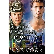 The Fireman in Unit C (Mockingbird Place Book 3)