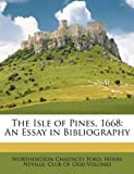 The Isle of Pines 1668, Worthington Chauncey Ford and Henry Neville, 1147191468