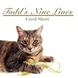Todd's Nine Lives, Carol Short, 1438938934
