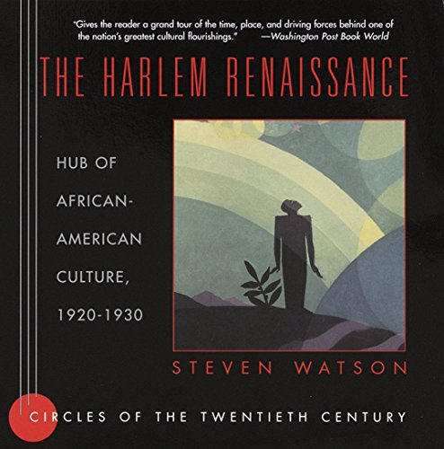 Search : The Harlem Renaissance: Hub of African-American Culture, 1920-1930 (Circles of the Twentieth Century Series)