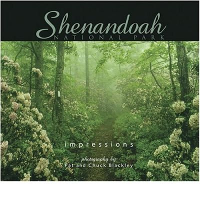 ([(Shenandoah Nat'l Park Impressions)] [Author: Pat Blackley] published on (July, 2003))