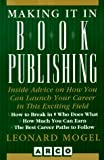 Making It in Book Publishing, Leonard Mogel, 0028605934