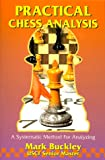 img - for Practical Chess Analysis: A Systematic Method for Analyzing book / textbook / text book