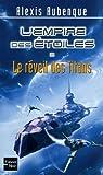 L'Empire des Etoiles, Tome 2 : Le réveil des Titans par Aubenque