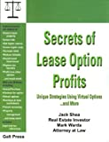 Secrets of Lease Option Profits, John B. Shea and Mark Warda, 1888699043
