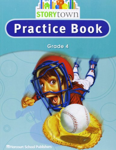 Storytown: Practice Book Student Edition Grade 4