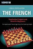Chess Explained: The French-Viacheslav Eingorn Valentin Bogdanov