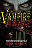 The Oldest Living Vampire on the Prowl, Rod Redux, 146108086X