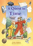 A Quest in Time (an Owl Children's Trust book)