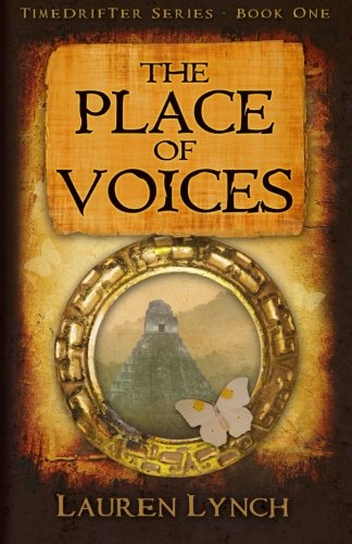 The Place of Voices (TimeDrifter Series) (Volume 1)