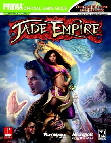 Jade Empire - DVD Enhanced (Prima Official Game Guide) (Jade Empire Guide)