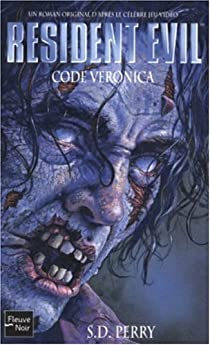 Resident Evil, Tome 6 : Code Veronica par Perry