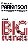 Big business par Northcote Parkinson