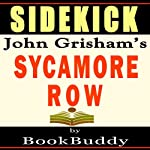Sidekick: Sycamore Row by John Grisham |  BookBuddy