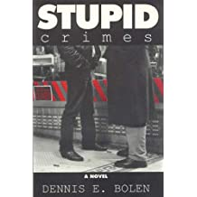 Stupid Crimes