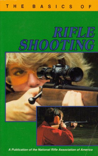 Basics of Rifle Shooting