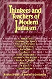 Thinkers and Teachers of Modern Judaism, Patai, Raphael, 1557787018