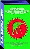Pajaro De Barro: UN Guapo Del 900 (Spanish Edition)