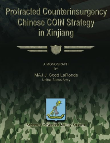Download Protracted Counterinsurgency - Chinese COIN Strategy in Xinjiang ebook