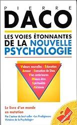 Les voies etonnantes de la nouvelle psychologie (Collection Marabout service) (French Edition)