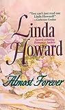 Almost Forever, Linda Howard, 1551665581