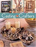 img - for Casting for Crafters book / textbook / text book