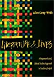 Literature and Lives : A Response-Based, Cultural Studies Approach to Teaching English, Carey-Webb, Allen, 0814129641