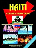 Haiti Country Study Guide, Usa Ibp, 0739761927