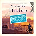 Cartes Postales from Greece Audiobook by Victoria Hislop Narrated by Victoria Hislop, Dan Stevens, Esther Wane, Gareth Armstrong, James Gant, Sandra Duncan