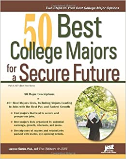 Amazon com: 50 Best College Majors for a Secure Future (Jist's Best