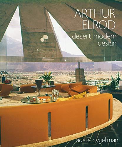 - Arthur Elrod: Desert Modern Design